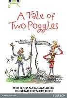Bug Club Pro Guided Y4 A Tale of Two Poggles - Bug Club Guided (Paperback)