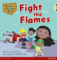 Bug Club Green B Dixie's Pocket Zoo: Fight the Flames - BUG CLUB (Paperback)