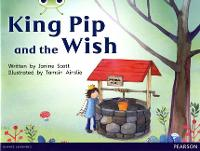 Bug Club Guided Non Fiction Reception Red A King Pip and the Wish - BUG CLUB (Paperback)