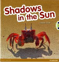 Bug Club Guided Non Fiction Reception Red C Shadows in the Sun - BUG CLUB (Paperback)