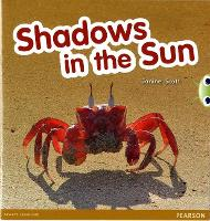 Bug Club Red C (KS1)Shadows in the Sun 6-pack - BUG CLUB