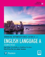 Edexcel International GCSE (9-1) English Language A Student Book: print and ebook bundle - Edexcel International GCSE