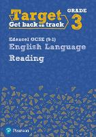 Target Grade 3 Reading Edexcel GCSE (9-1) English Language Workbook: Target Grade 3 Reading Edexcel GCSE (9-1) English Language Workbook - Intervention English (Paperback)