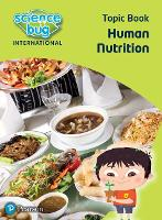 Science Bug: Human nutrition Topic Book - Science Bug (Paperback)