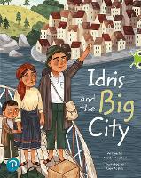 Bug Club Shared Reading: Idris and the Big City (Year 1) - Bug Club Shared Reading (Paperback)