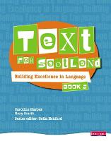 Text for Scotland: Building Excellence in Language Book 2 - Text for Scotland (Paperback)