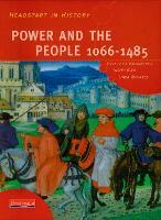 Headstart In History: Power & People 1066-1485 - Headstart in History (Paperback)