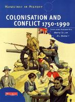 Headstart In History: Colonisation & Conflict 1750-1990 - Headstart in History (Paperback)