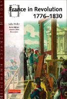 Heinemann Advanced History: France in Revolution 1776-1830 - Heinemann Advanced History (Paperback)