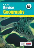 Revise AS Geography OCR - OCR GCE Geography 2008 (Paperback)