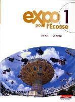Expo pour l'Ecosse 1 Pupil Book - Expo pour l'Ecosse (Paperback)