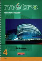 Metro 4 Foundation Teacher's Guide - Metro for Key Stage 4 (Spiral bound)