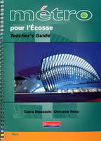 Metro pour L'Ecosse Vert Teacher's Guide - Metro pour l'Ecosse (Spiral bound)