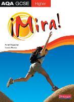 Mira AQA GCSE Spanish Higher Student Book - AQA GCSE Mira (Paperback)