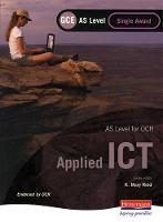 OCR AS GCE Applied ICT Single Award (Paperback)