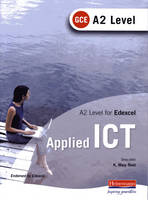 A2 Level GCE Applied ICT for Edexcel (Paperback)