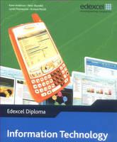 Edexcel Diploma: Information Technology: Level 2 Higher Diploma Student Book (Paperback)