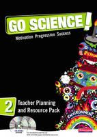 Go Science! Teacher Planning Pack & CD-ROM 2 - Go Science!