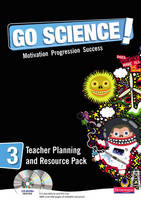 Go Science! Teacher Planning Pack and CD-ROM 3 - Go Science!
