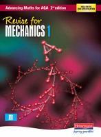 Revise for Advancing Maths for AQA 2nd edition Mechanics 1 - AQA Advancing Maths (Paperback)