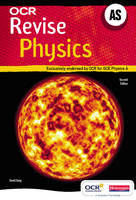 Revise AS Physics for OCR A New Edition - OCR GCE Physics A (Paperback)