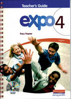 Expo 4 Higher Teacher's Guide with CD-ROM - Expo 4