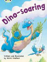 Bug Club Independent Fiction Year Two Orange A Dino-soaring - BUG CLUB (Paperback)