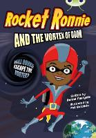 Bug Club Independent Fiction Year 4 Grey A Rocket Ronnie and the Vortex of Doom - BUG CLUB (Paperback)