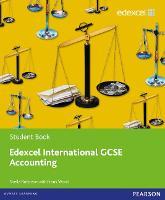 Edexcel International GCSE Accounting Student Book with ActiveBook CD - Edexcel International GCSE