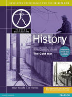 Pearson Baccalaureate: History: Cold War for the IB Diploma - Pearson International Baccalaureate Diploma: International Editions (Paperback)