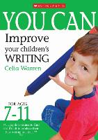 Improve Your Children's Writing Ages 7-11 - You Can (Paperback)