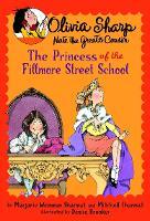 Olivia Sharp 03: Princess Of Fillmore Street School (Paperback)
