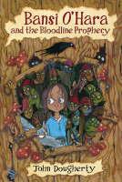 Bansi O'Hara and the Bloodline Prophecy - Bansi O'Hara (Paperback)