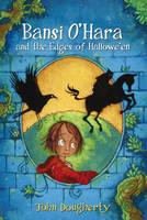 Bansi O'Hara and the Edges of Halloween - Bansi O'Hara (Paperback)