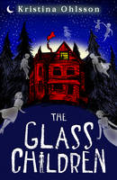 The Glass Children - The Glass Children (Paperback)