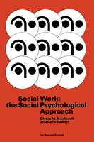Social Work: the Social Psychological Approach (Paperback)