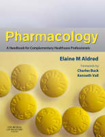 Pharmacology: A Handbook for Complementary Healthcare Professionals (Paperback)