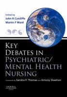 Key Debates in Psychiatric/Mental Health Nursing (Paperback)