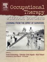 Occupational Therapy without Borders: Learning From The Spirit of Survivors - Occupational Therapy Essentials (Paperback)