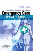 Emergency Care and First Aid for Nurses: A Practical Guide (Paperback)