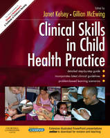 Clinical Skills in Child Health Practice Text and Evolve eBooks Package (Paperback)