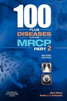 100 Plus Diseases for the MRCP: Part 2