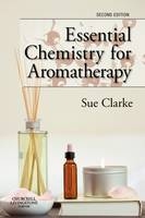 Essential Chemistry for Aromatherapy (Paperback)
