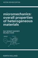 Micromechanics: Overall Properties of Heterogeneous Materials - North-Holland Series in Applied Mathematics & Mechanics (Paperback)