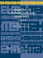 Structure, Regulation and Competition - Handbook of Telecommunications Economics 1 (Hardback)