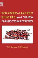 Polymer-Layered Silicate and Silica Nanocomposites (Hardback)
