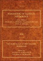 Neurobiology of Psychiatric Disorders: Volume 106 - Handbook of Clinical Neurology (Hardback)