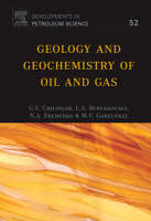 Geology and Geochemistry of Oil and Gas: Volume 52 - Developments in Petroleum Science (Hardback)