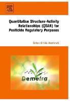 Quantitative Structure-Activity Relationships (QSAR) for Pesticide Regulatory Purposes