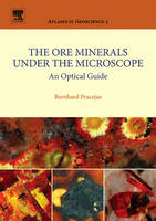 The Ore Minerals Under the Microscope: Volume 3